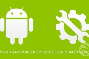 Tweak-Android-Devices