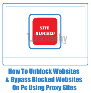 How to Unblock Websites & Bypass Blocked Websites on Pc