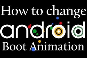 Change Android Boot Animation