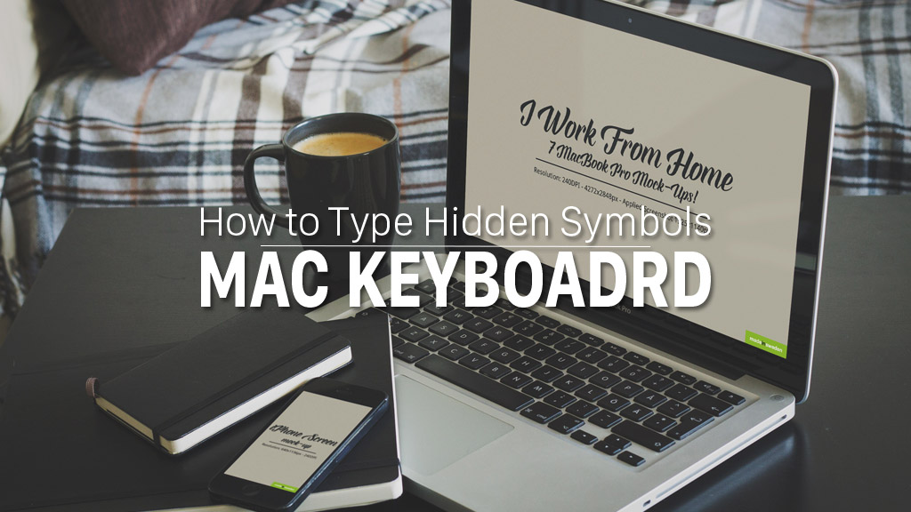 How To Type Hidden Mac Keyboard Symbols Pc Learn In 30 Sec From