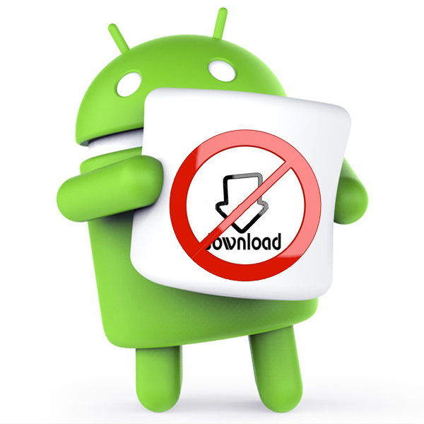 Never Download Android Apps from