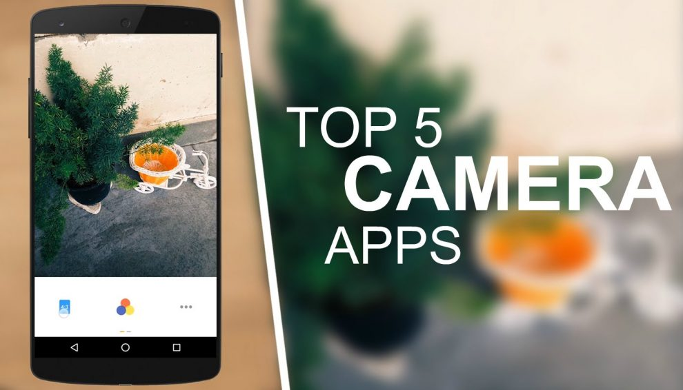 5 Best Camera Apps for Android (2017) - Android - Learn in