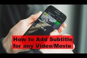 2 Best Ways To Add Subtitles To A Movie On Android - Mobile