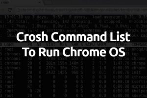 27 Handy Chrome OS Commands to Run in Crosh