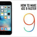 How To Make iOS 9 Faster & Better